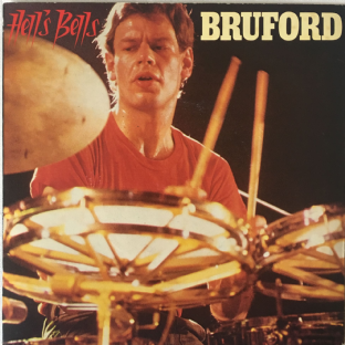 "Bruford - Hell's Bells (7"")  (VG+/VG)"
